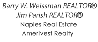 Barry Weissman & Jim Parish - Naples Real Estate Barry Weissman & Jim Parish